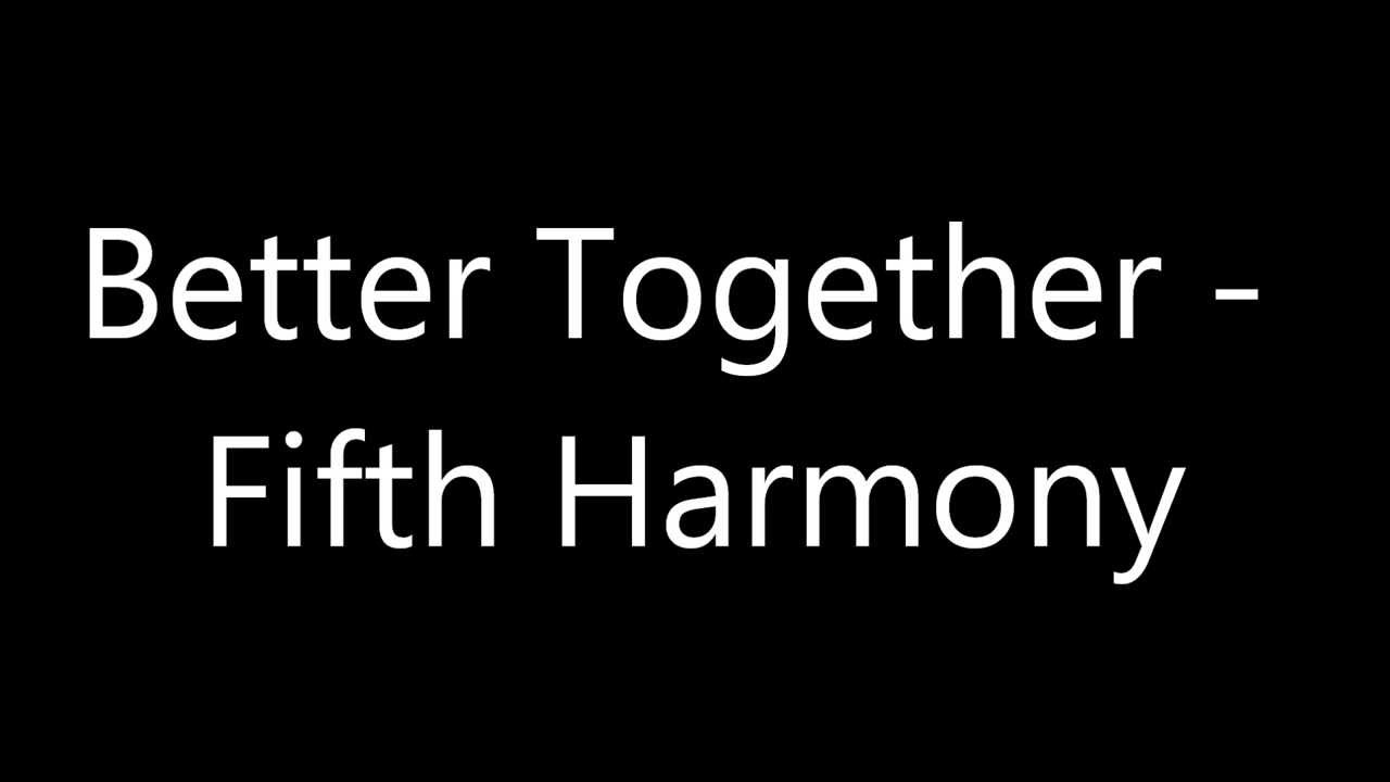 Fifth Harmony - Better Together Acoustic Guitar ...