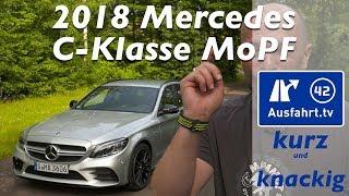2018 Mercedes C-Klasse - Ausfahrt.tv Kurz und Knackig