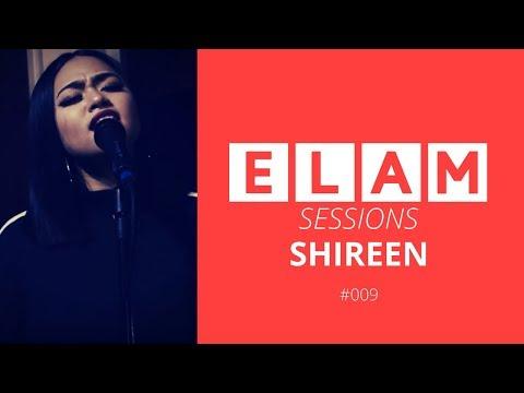 ELAM | Live Session | #009 | Shireen | Lotus (Original)
