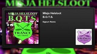 Misja Helsloot - B.O.T.S. (Signum Remix)