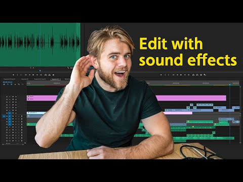 How to improve your video with sound effects.