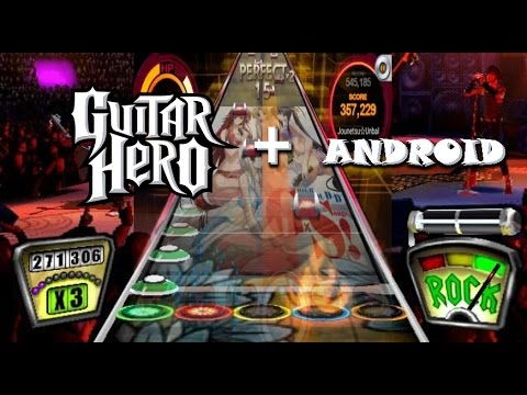 guitar hero on android [sound quality ok]