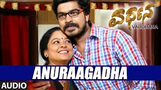 Download Hindi Video Songs - Vardhana Songs | Anuraagadha Full Song | Harsha, Neha Patil, Chikkanna | Mathews Manu