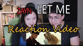 Let Me by Zayn Malik (Reaction video)
