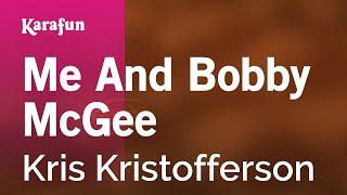 Karaoke Me And Bobby McGee - Kris Kristofferson *