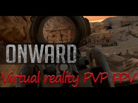 Onward [Counter-strike VR] FPV PVP VR Oculus Touch