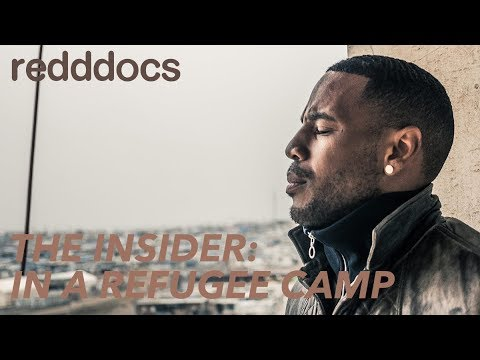 The Insider  Series 2, Episode 2  In A Refugee Camp 720p HD Documentary