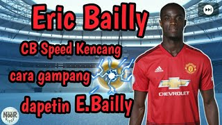 Eric Bailly CB Speed Kencang | PES 2019 | Scout E. Bailly