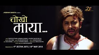 Chokho Maya  || Official Trailer || Durgesh thapa