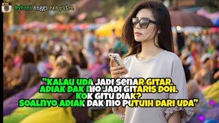 Story wa kata kata minang dj happy happy ajalah es 05