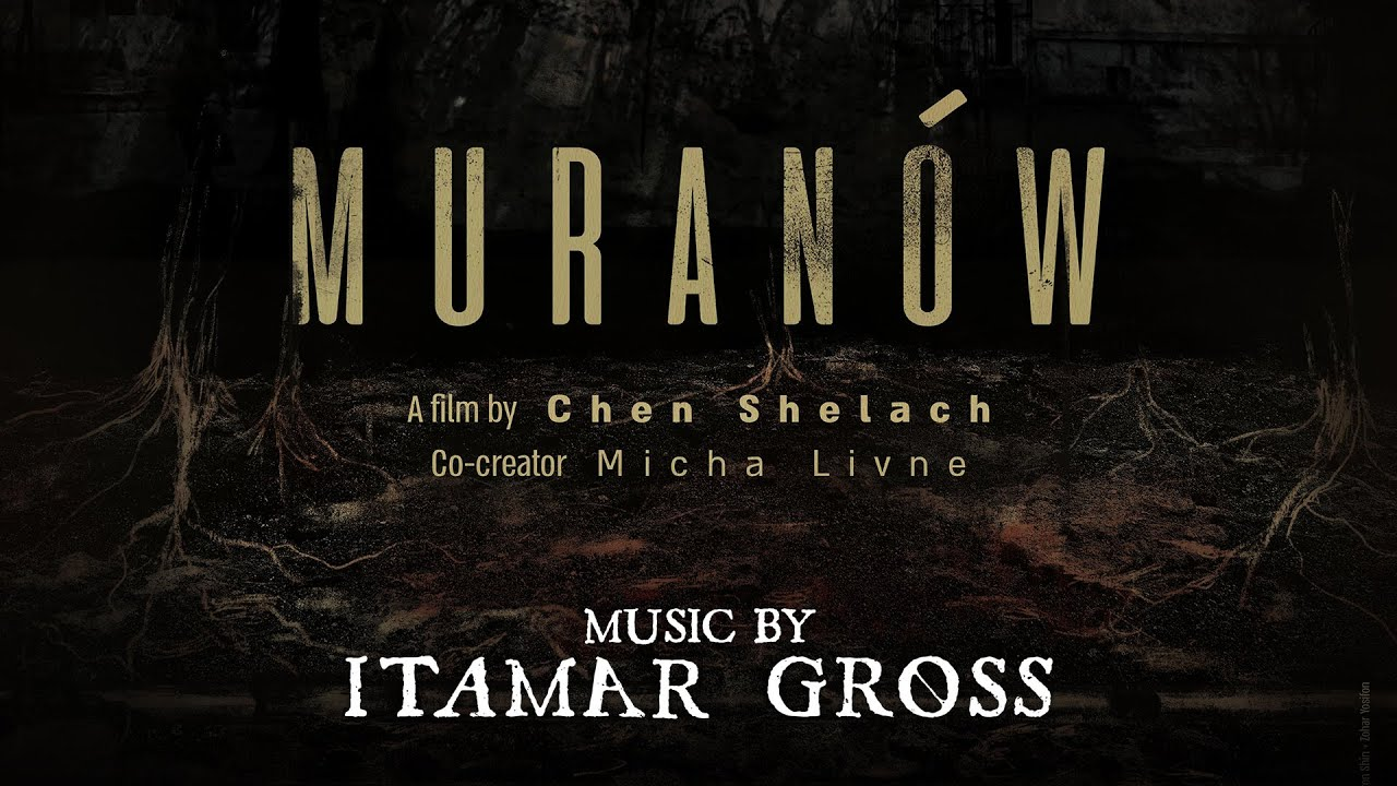 Muranow Main Theme - Soundtrack By Itamar Gross