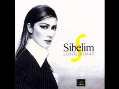 Sibelim - Sen Yoksun Diye