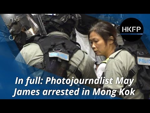 In Full: Photojournalist May James Arrested By Hong Kong Police [STP Media]