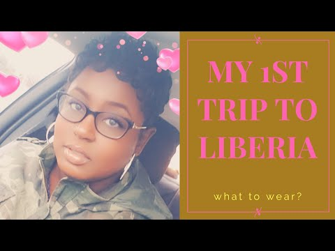 MY 1ST TRIP TO MONROVIA, LIBERIA - WHAT TO WEAR IN LIBERIA? || MEAH KHRYSTEANA