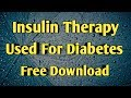 INSULIN THERAPY Used For Diabetes | Treatment Of Diabetes By Insulin Therapy Material | Pharma Guide