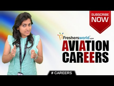 CAREERS IN AVIATION –Pilot,Air Hostess,Aircrafts,Training In