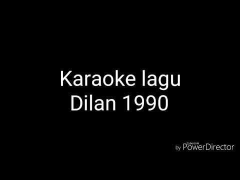Dulu Kita Masih SMA (Karaoke) OST Dilan 1990