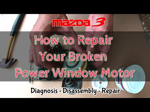 DIY | Mazda 3 Power Window Repair
