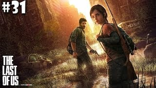 The Last of Us Playthrough Ep.31 Bleeding Out