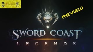 "Sword Coast Legends Review ""Buy, Wait for Sale, Rent, Never Touch?"""