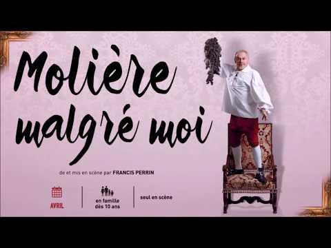 """SAISON 2017 """"Molière Malgré moi"""" par Francis PERRIN"""