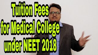 Tuition Fees For Colleges medical colleges under NEET