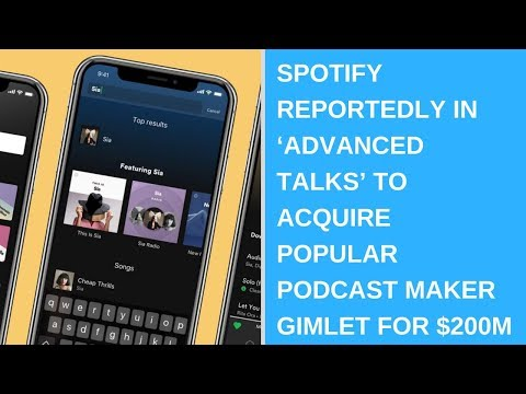 Spotify reportedly in 'advanced talks' to acquire popular podcast maker Gimlet for $200M Mp3