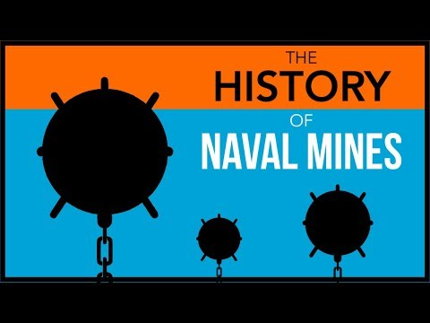 The History Of Naval Mines