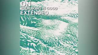 Your Song Is Good - On