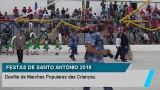 FESTAS DE SANTO ANTÓNIO 2018 - DESFILE DE MARCHAS POPULARES