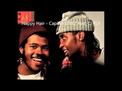 Unreleased Capital STEEZ & CJ FLY - Nappy Hair