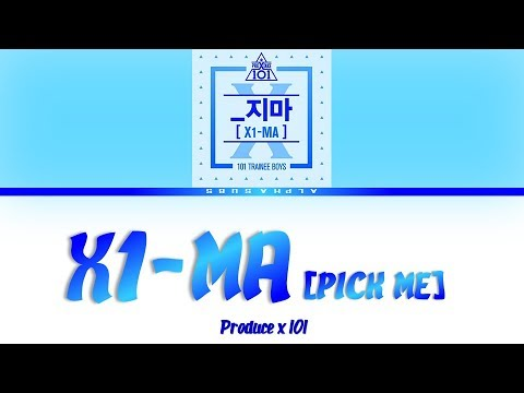 PRODUCE X 101 프로듀스 엑스 101 - X1-MA  PICK ME 지마 Color Coded 가사 HanRomEng