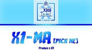 PRODUCE X 101 X1 MA PICK ME Color Coded 가사 Lyrics