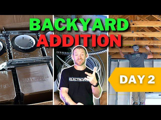 Backyard Addition - Day 2