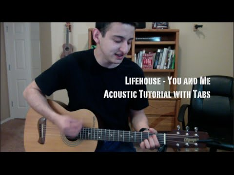 Lifehouse You And Me Guitar Lessontutorial With Tabs Youtube