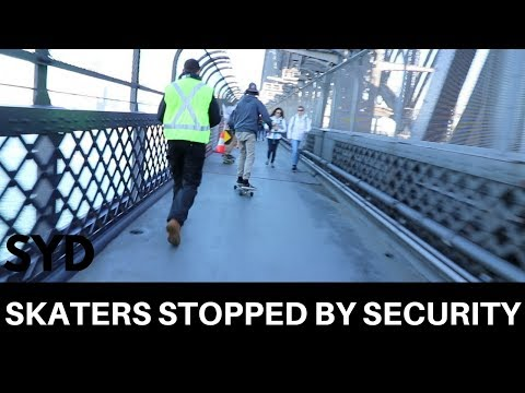 STOPPED BY SECURITY | Skating Sydney Harbour Bridge