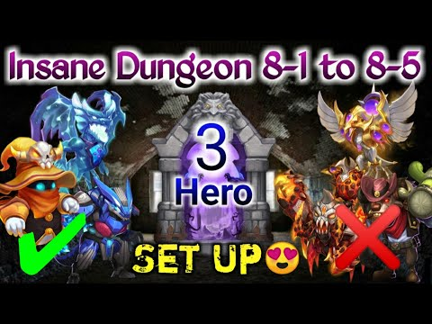 Insane Dungeon | 8-1 To 8-5 | Only 3 Hero😲 | Killing All Hero Except Dove/Lava | Castle Clash