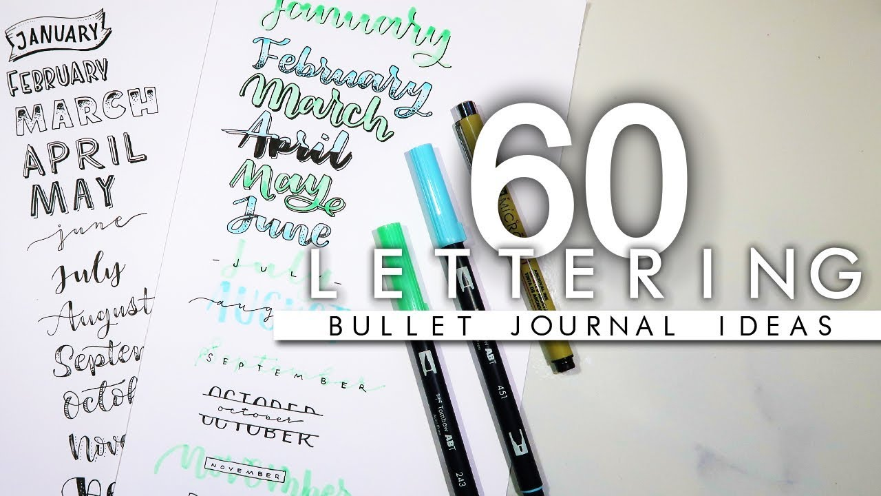 60 hand lettering ideas for your 2019 bullet journal