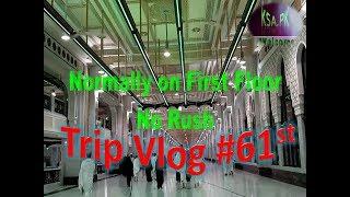 Trip VLog#61st Khana Kaaba Tawaf Top View Safa Marwa Masjid Al Haram #KSA73PK