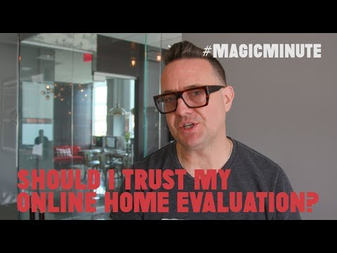 Should I Trust My Online Home Evaluation? | Magic Minute | Real Estate Tips