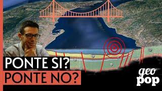 Ponte sullo stretto di Messina: sarebbe un'assurdità dal punto di vista geologico ?