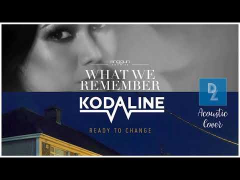 Anggun X Kodaline - What We Remember Ready to Change (ACOUSTIC MASHUP by Diza) [Audio]