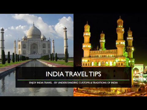 India Travel Tips  - for Visitors & students