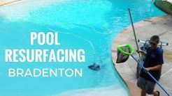 Pool Resurfacing Bradenton FL