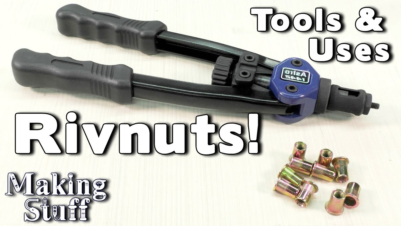 How To Install And Use Rivet Nuts Rivnuts And Nutserts In Metal