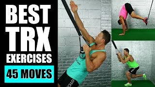 45 best trx exercises ever   best trx exercises for arms abs legs suspension training workouts