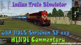 Jabalpur Delhi Shridham express beautiful journey train simulator game MSTS