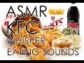 MUKBANG #ASMR : KFC WHISPER AND EATING GOODNESS