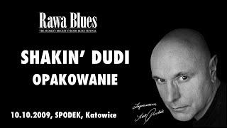 Shakin Dudi - Opakowanie (live)