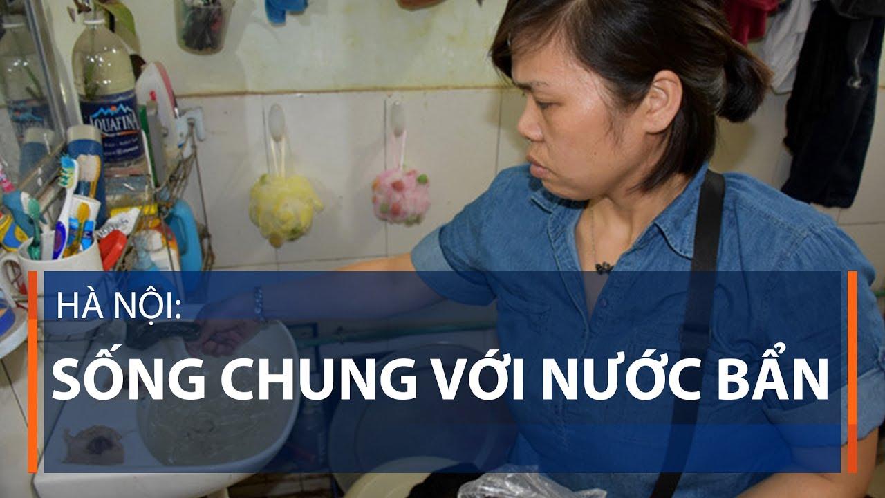 Hà Nội: Sống chung với nước bẩn | VTC1